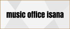 music office isana